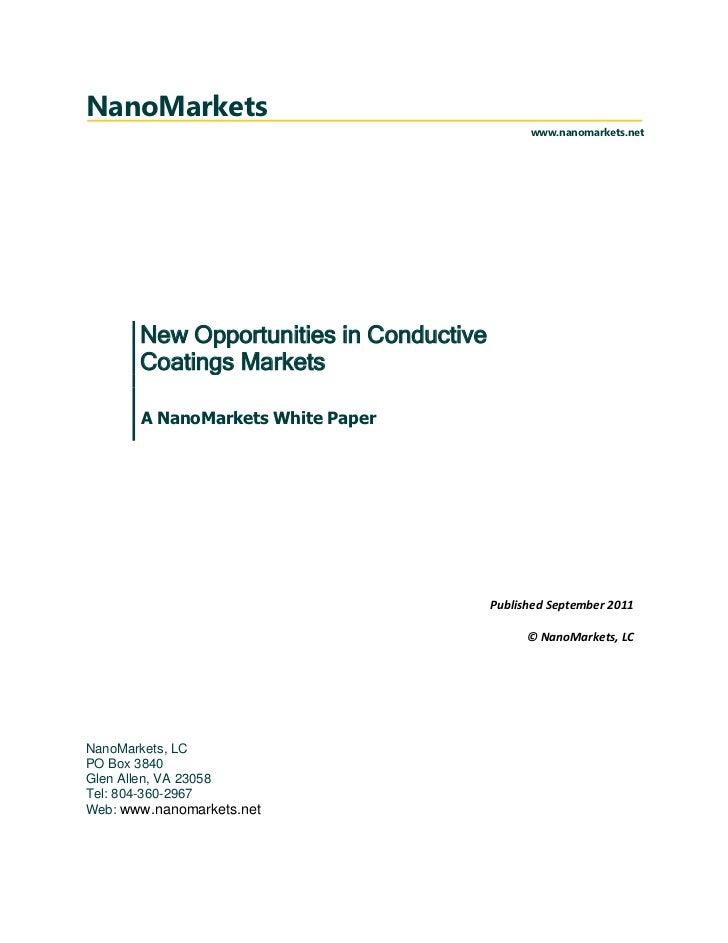 NanoMarkets                                               www.nanomarkets.net       New Opportunities in Conductive       ...
