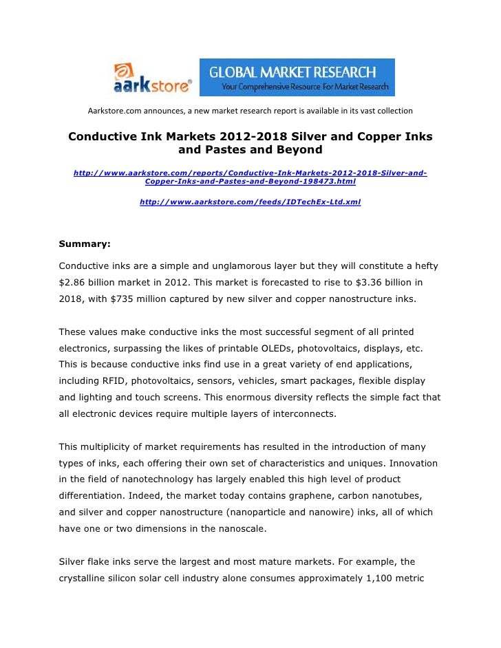 Aarkstore.com announces, a new market research report is available in its vast collection  Conductive Ink Markets 2012-201...