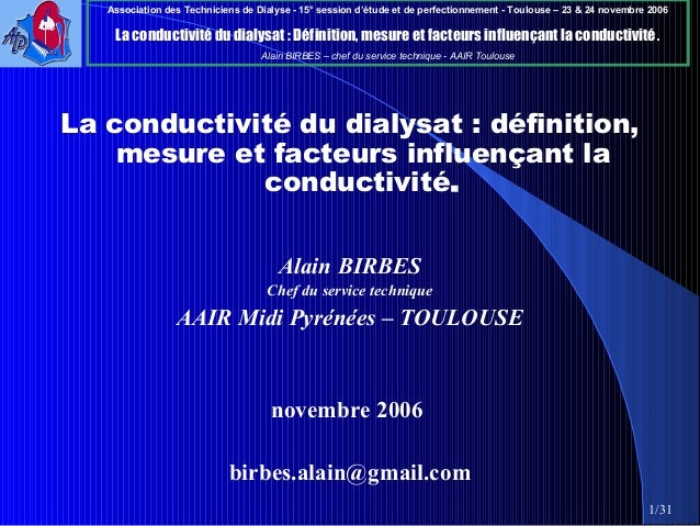 Association des Techniciens de Dialyse - 15° session d'étude et de perfectionnement - Toulouse – 23 & 24 novembre 2006 La ...