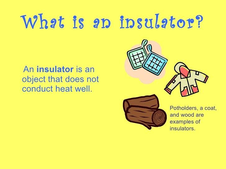 Conductors And Insulators : Conductor and insulators