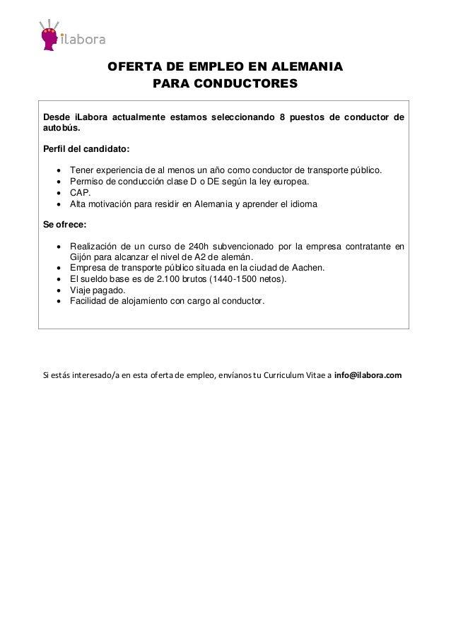 OFERTA DE EMPLEO EN ALEMANIA PARA CONDUCTORES Desde iLabora actualmente estamos seleccionando 8 puestos de conductor de au...