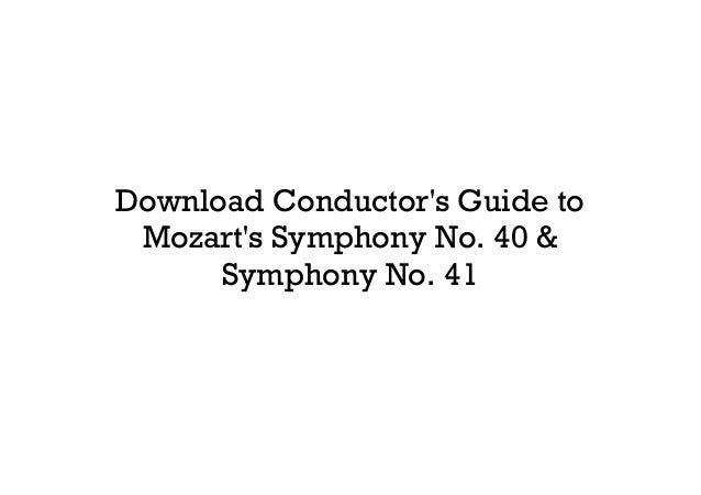 Get Conductor's guide to mozart's symphony no  40 &