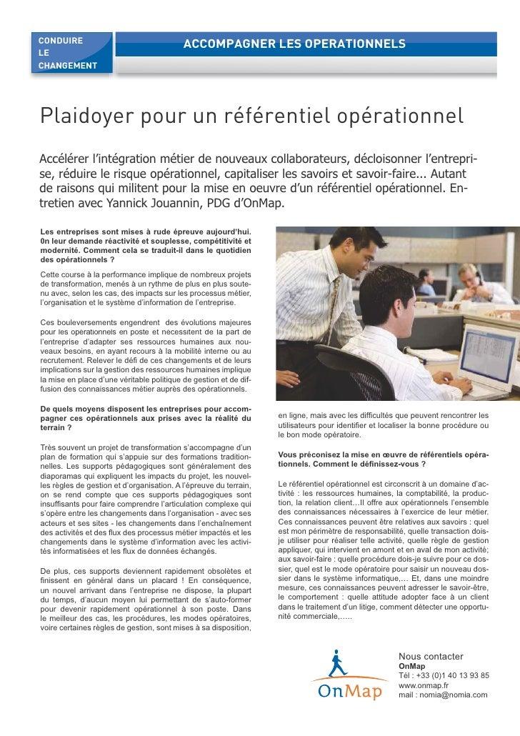 CONDUIRE                                   ACCOMPAGNER LES OPERATIONNELS LE CHANGEMENT     Plaidoyer pour un référentiel o...