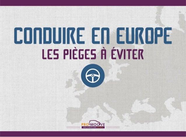 Conduire en Europe : les pièges à éviter