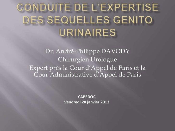 Dr. André-Philippe DAVODY          Chirurgien UrologueExpert près la Cour d'Appel de Paris et la Cour Administrative d'App...