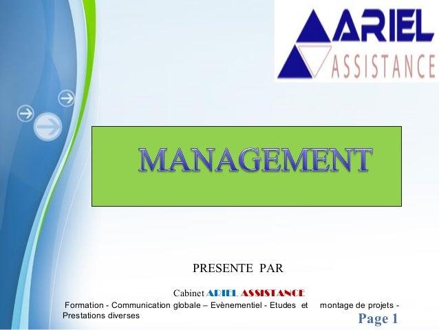 Pour plus de modèles : Modèles Powerpoint PPT gratuits Page 1 Cabinet ARIEL ASSISTANCE Formation - Communication globale –...