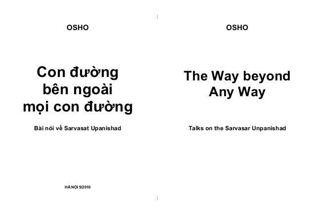    OSHO  OSHO  Con đường bên ngoài mọi con đường  The Way beyond Any Way  Bài nói về Sarvasat Upanishad  Talks on the Sarv...