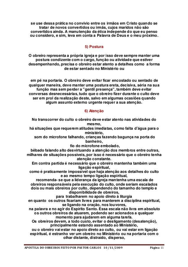 APOSTILA DO OBREIROS FEITO POR PASTOR CARLOS 10 /11/2009 Página 11 se use dessa prática no convívio entre os irmãos em Cri...