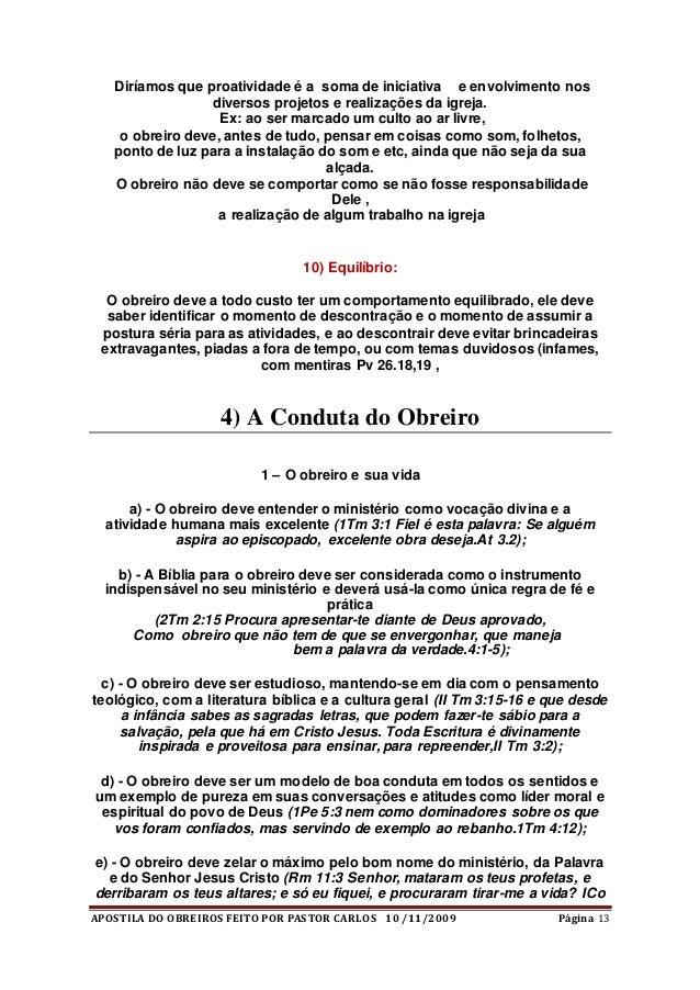 APOSTILA DO OBREIROS FEITO POR PASTOR CARLOS 10 /11/2009 Página 13 Diríamos que proatividade é a soma de iniciativa e envo...
