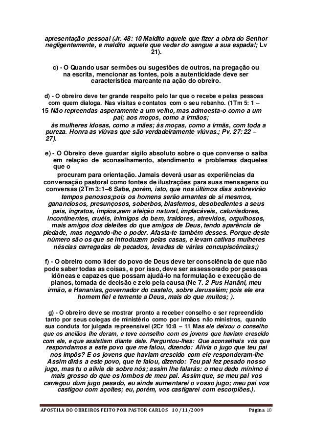 APOSTILA DO OBREIROS FEITO POR PASTOR CARLOS 10 /11/2009 Página 18 apresentação pessoal (Jr. 48: 10 Maldito aquele que fiz...