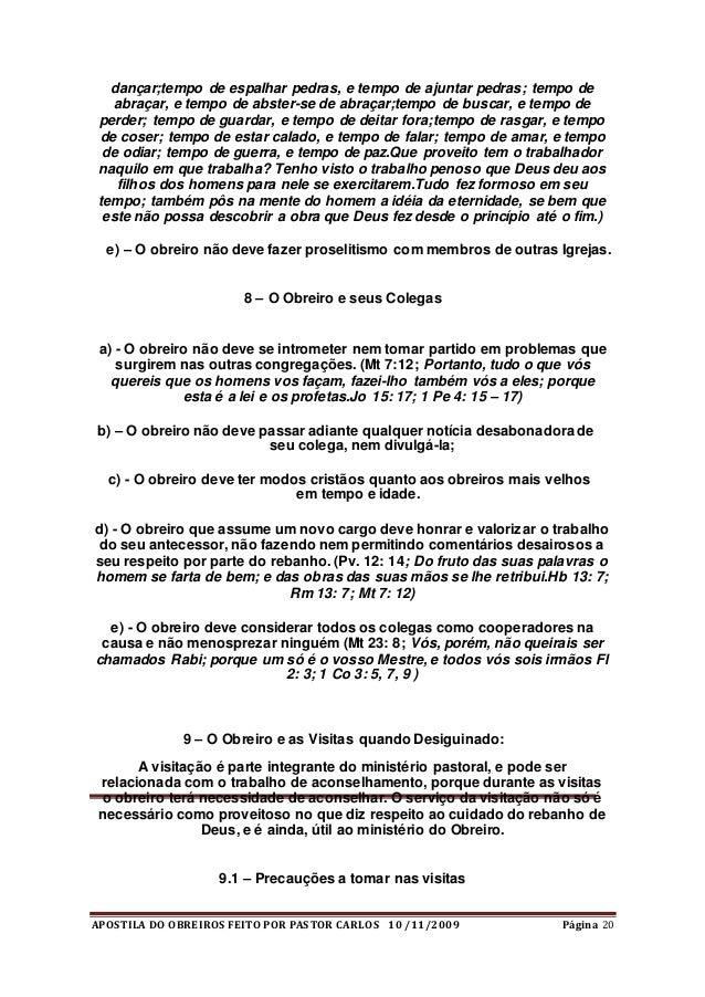 APOSTILA DO OBREIROS FEITO POR PASTOR CARLOS 10 /11/2009 Página 20 dançar;tempo de espalhar pedras, e tempo de ajuntar ped...
