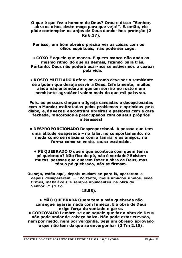"""APOSTILA DO OBREIROS FEITO POR PASTOR CARLOS 10 /11/2009 Página 39 O que é que fez o homem de Deus? Orou e disse: """"Senhor,..."""
