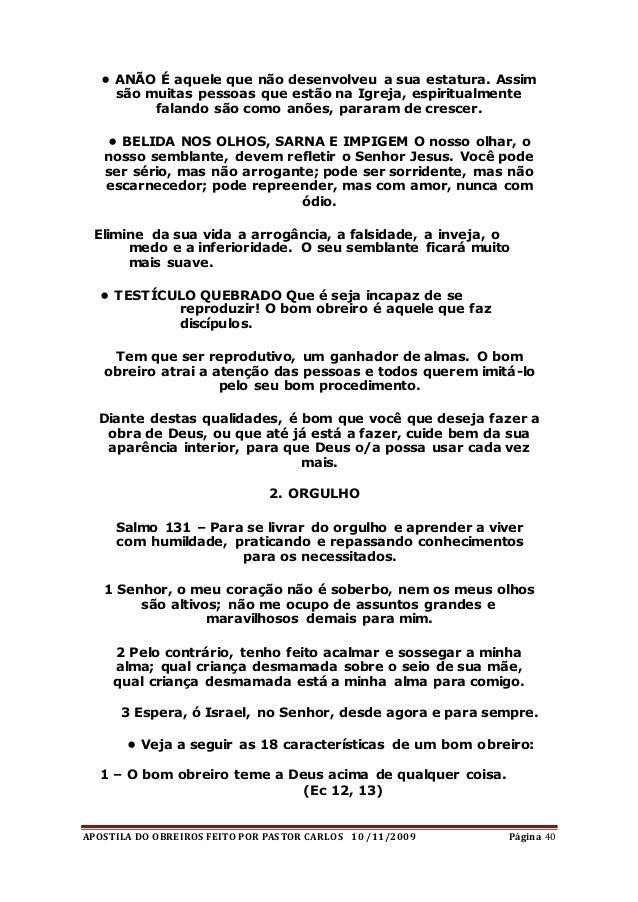 APOSTILA DO OBREIROS FEITO POR PASTOR CARLOS 10 /11/2009 Página 40 • ANÃO É aquele que não desenvolveu a sua estatura. Ass...