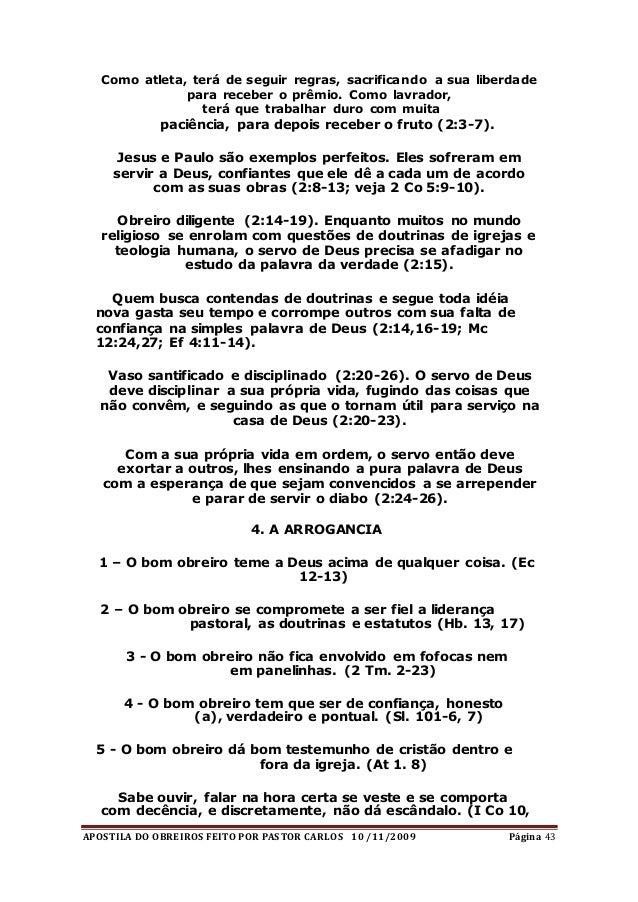 APOSTILA DO OBREIROS FEITO POR PASTOR CARLOS 10 /11/2009 Página 43 Como atleta, terá de seguir regras, sacrificando a sua ...