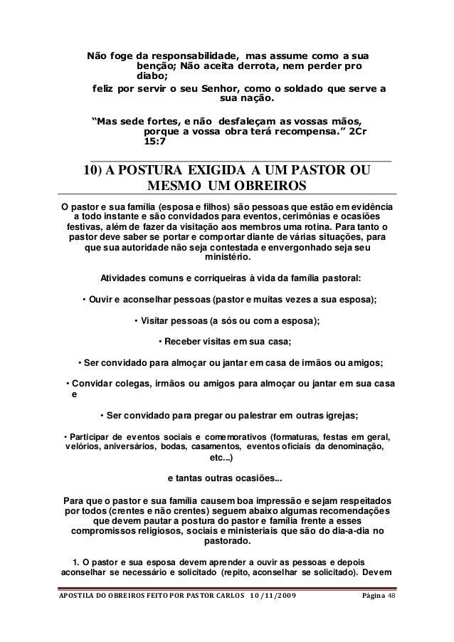 APOSTILA DO OBREIROS FEITO POR PASTOR CARLOS 10 /11/2009 Página 48 Não foge da responsabilidade, mas assume como a sua ben...