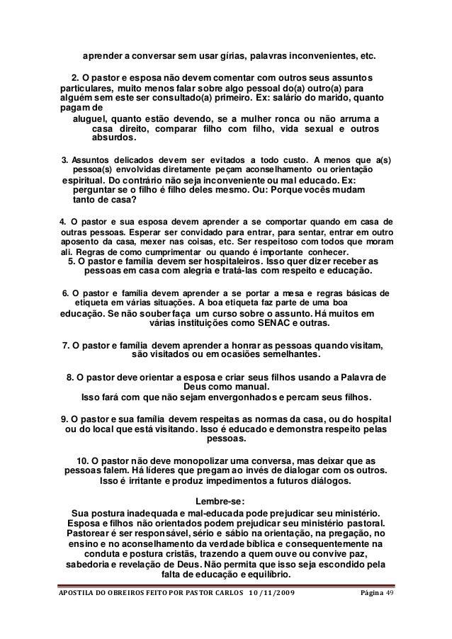 APOSTILA DO OBREIROS FEITO POR PASTOR CARLOS 10 /11/2009 Página 49 aprender a conversar sem usar gírias, palavras inconven...