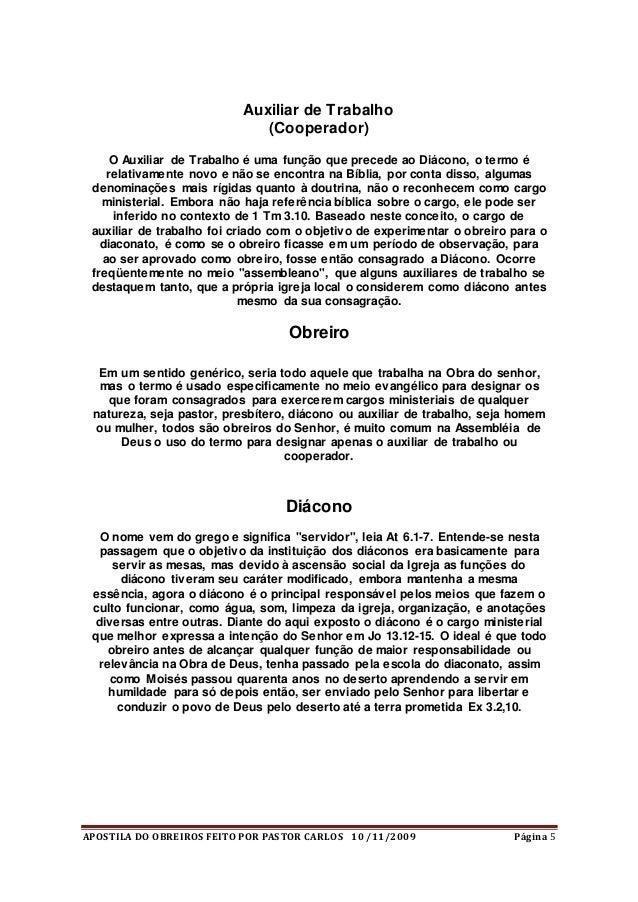 APOSTILA DO OBREIROS FEITO POR PASTOR CARLOS 10 /11/2009 Página 5 Auxiliar de Trabalho (Cooperador) O Auxiliar de Trabalho...
