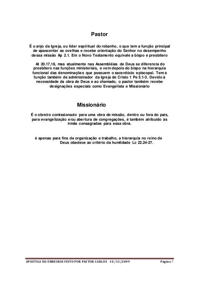 APOSTILA DO OBREIROS FEITO POR PASTOR CARLOS 10 /11/2009 Página 7 Pastor É o anjo da Igreja, ou líder espiritual do rebanh...