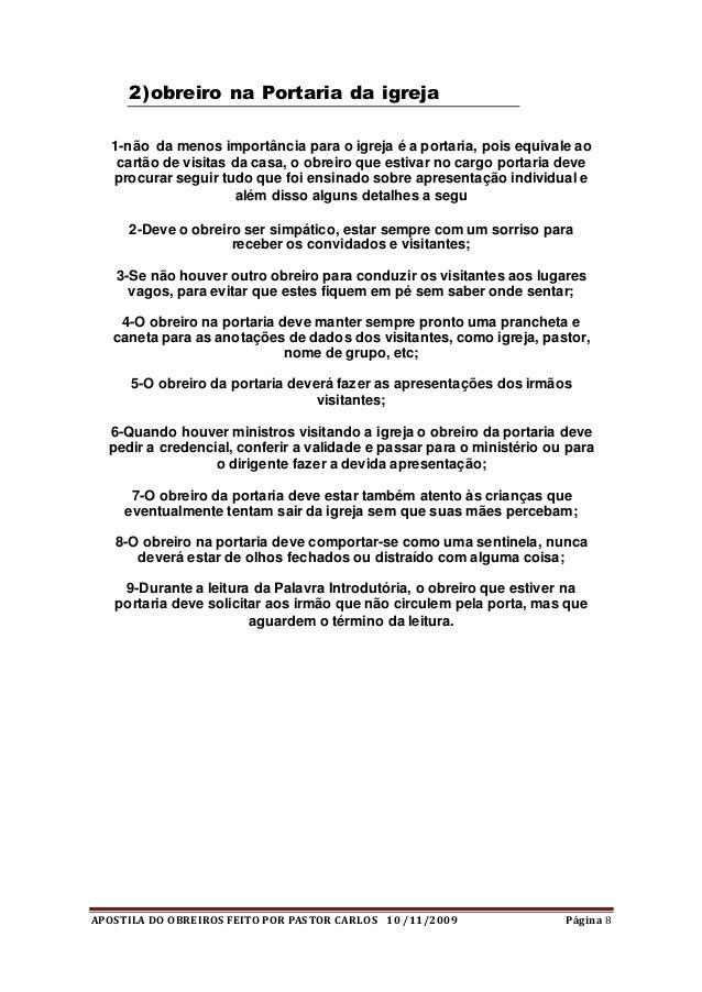 APOSTILA DO OBREIROS FEITO POR PASTOR CARLOS 10 /11/2009 Página 8 2)obreiro na Portaria da igreja 1-não da menos importânc...