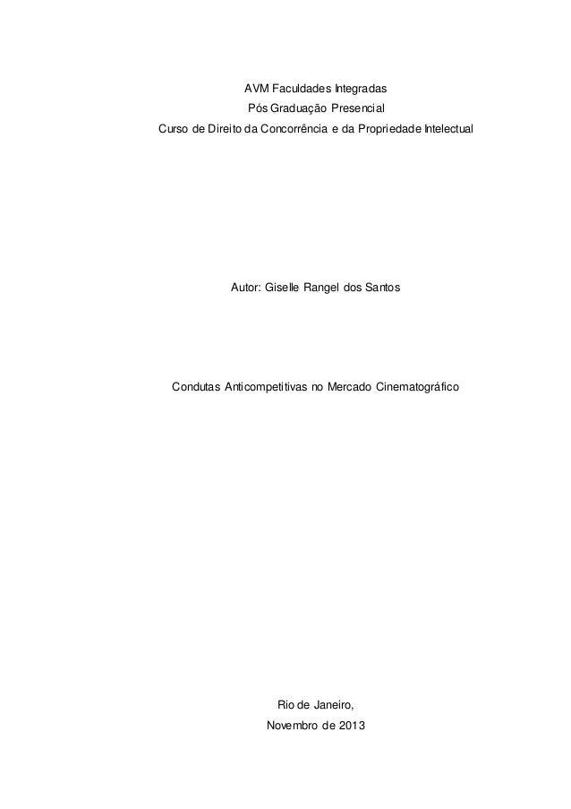 AVM Faculdades Integradas  Pós Graduação Presencial  Curso de Direito da Concorrência e da Propriedade Intelectual  Autor:...