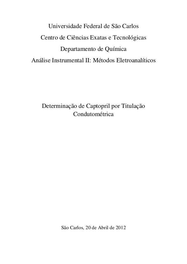 Universidade Federal de São Carlos Centro de Ciências Exatas e Tecnológicas Departamento de Química Análise Instrumental I...
