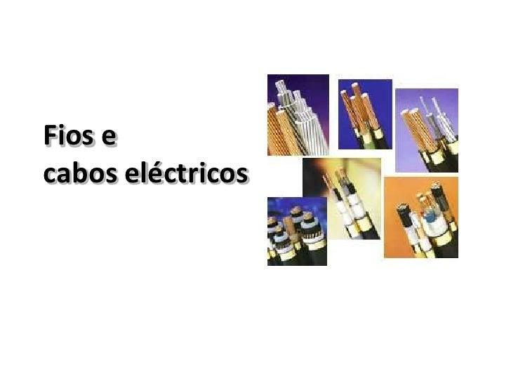 Fios e cabos eléctricos<br />