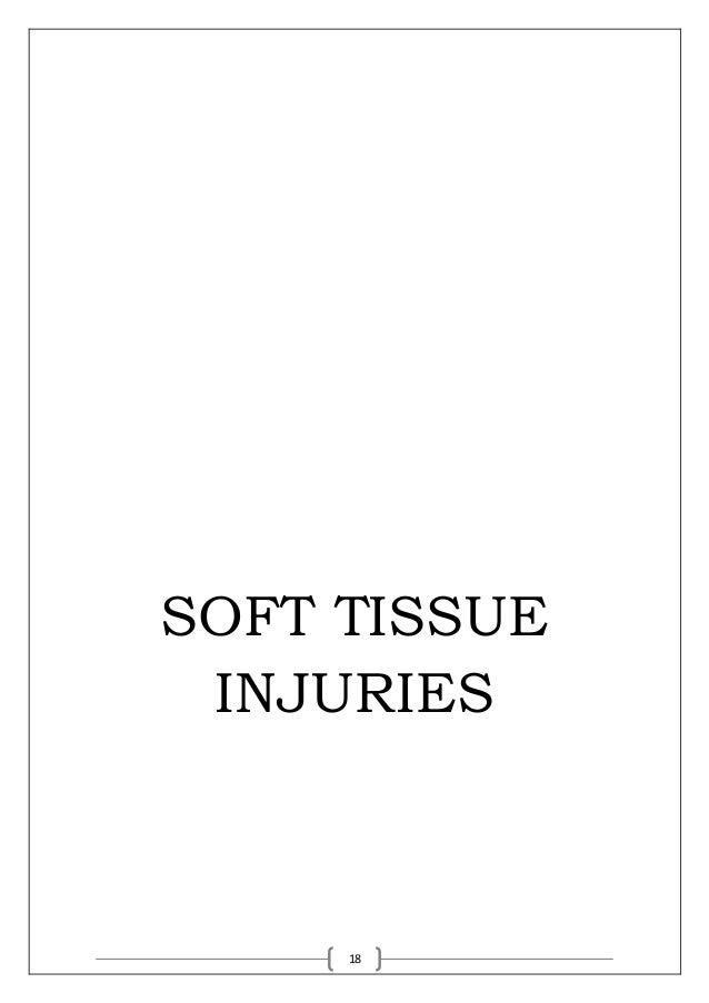 18 SOFT TISSUE INJURIES