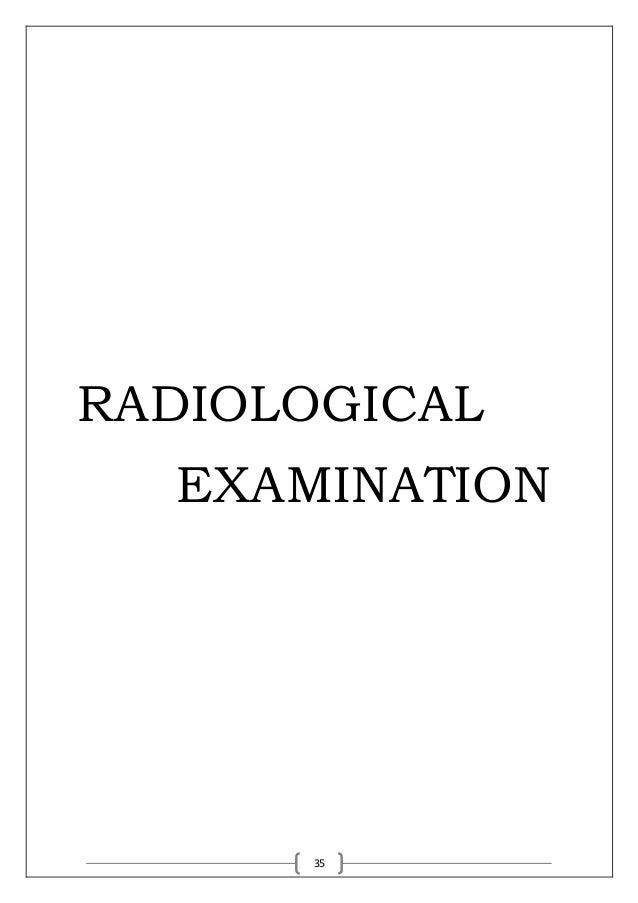 35 RADIOLOGICAL EXAMINATION