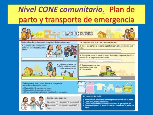 Nivel CONE comunitario.- Plan de parto y transporte de emergencia