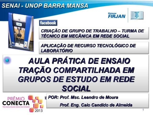 CRIAÇÃO DE GRUPO DE TRABALHO – TURMA DE TÉCNICO EM MECÂNICA EM REDE SOCIAL APLICAÇÃO DE RECURSO TECNOLÓGICO DE LABORATÓRIO...