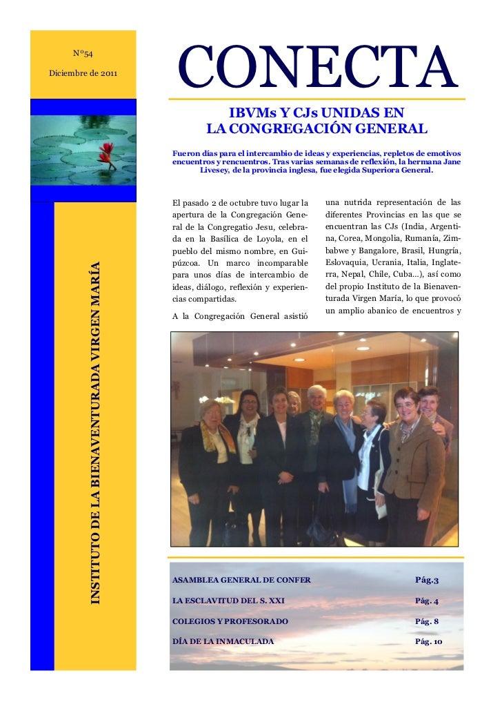 CONECTA      Nº54Diciembre de 2011                                                                   IBVMs Y CJs UNIDAS EN...
