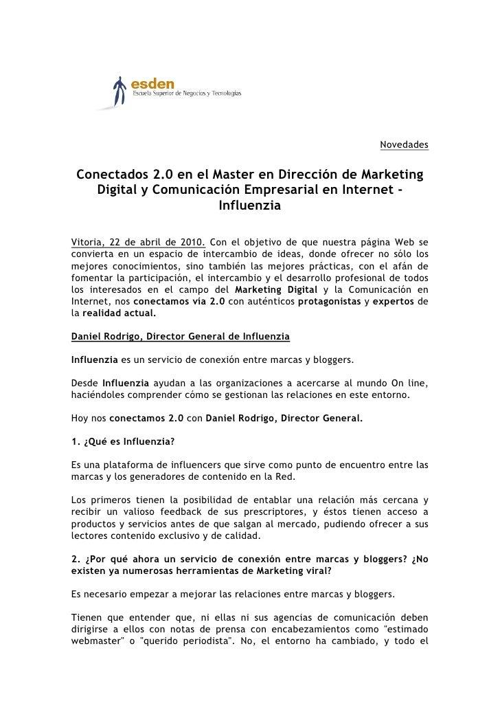 Novedades    Conectados 2.0 en el Master en Dirección de Marketing     Digital y Comunicación Empresarial en Internet -   ...
