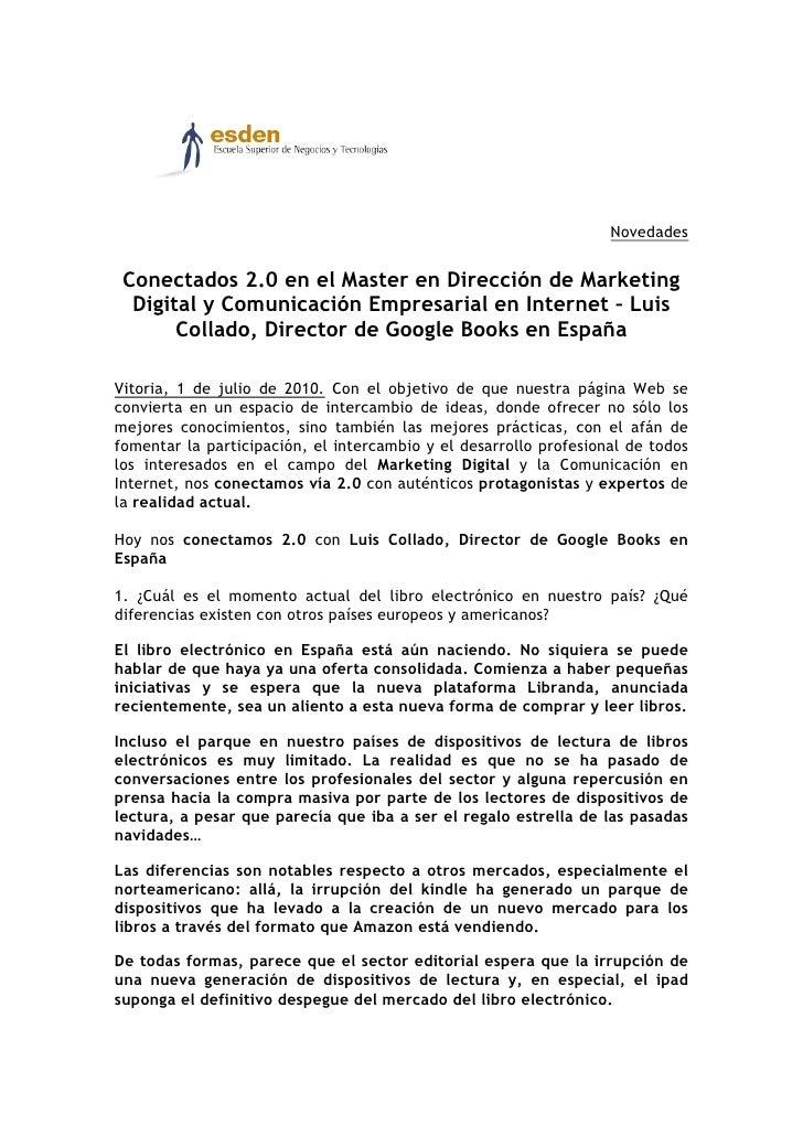 Conectados 2.0 en el Master en Dirección de Marketing Digital y Comunicación Empresarial en Internet – Luis Collado, Direc...