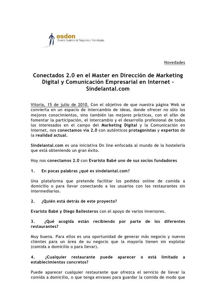 Novedades    Conectados 2.0 en el Master en Dirección de Marketing     Digital y Comunicación Empresarial en Internet –   ...