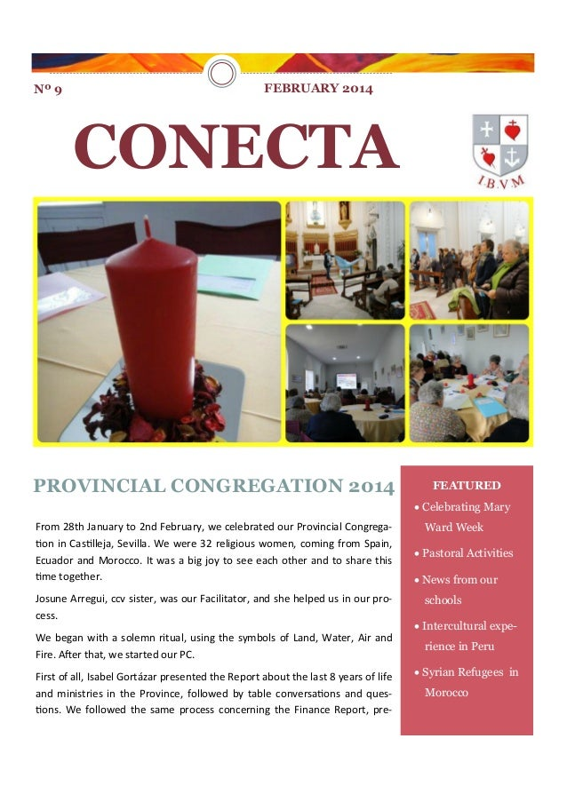 Nº 9  FEBRUARY 2014  CONECTA  PROVINCIAL CONGREGATION 2014  FEATURED  Celebrating Mary  From 28th January to 2nd February...