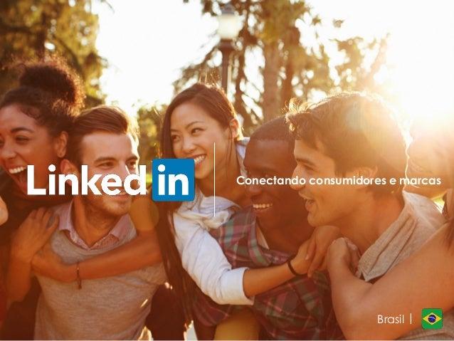 Conectando consumidores e marcas Brasil |