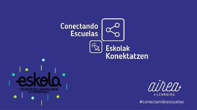 #conectandoescuelas