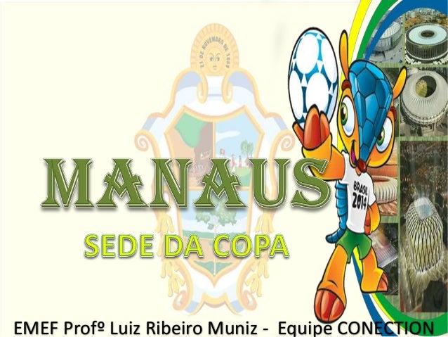 EMEF Profº Luiz Ribeiro Muniz - Equipe CONECTION