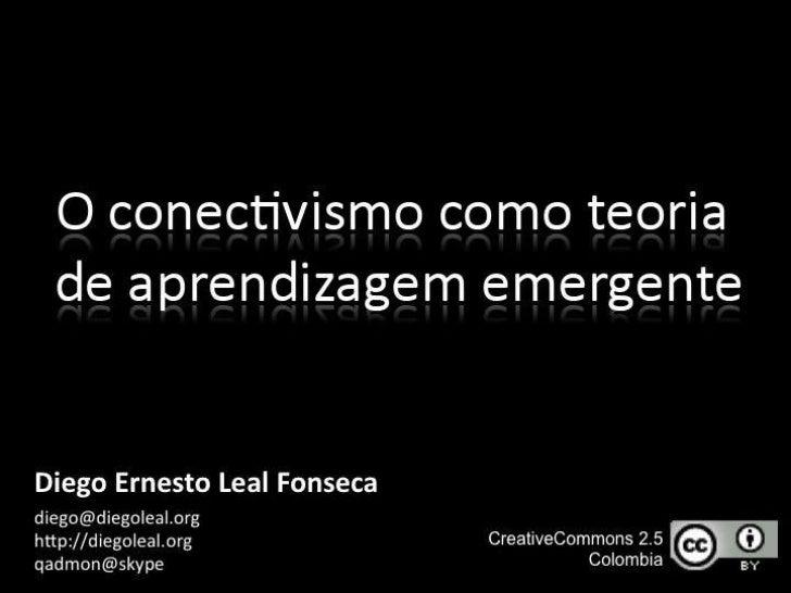 O conectivismo como teoria de aprendizagem emergente Slide 3