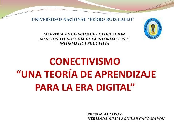 """UNIVERSIDAD NACIONAL  """"PEDRO RUIZ GALLO""""<br />MAESTRIA  EN CIENCIAS DE LA EDUCACION<br />MENCION TECNOLOGÍA DE LA INFORMAC..."""