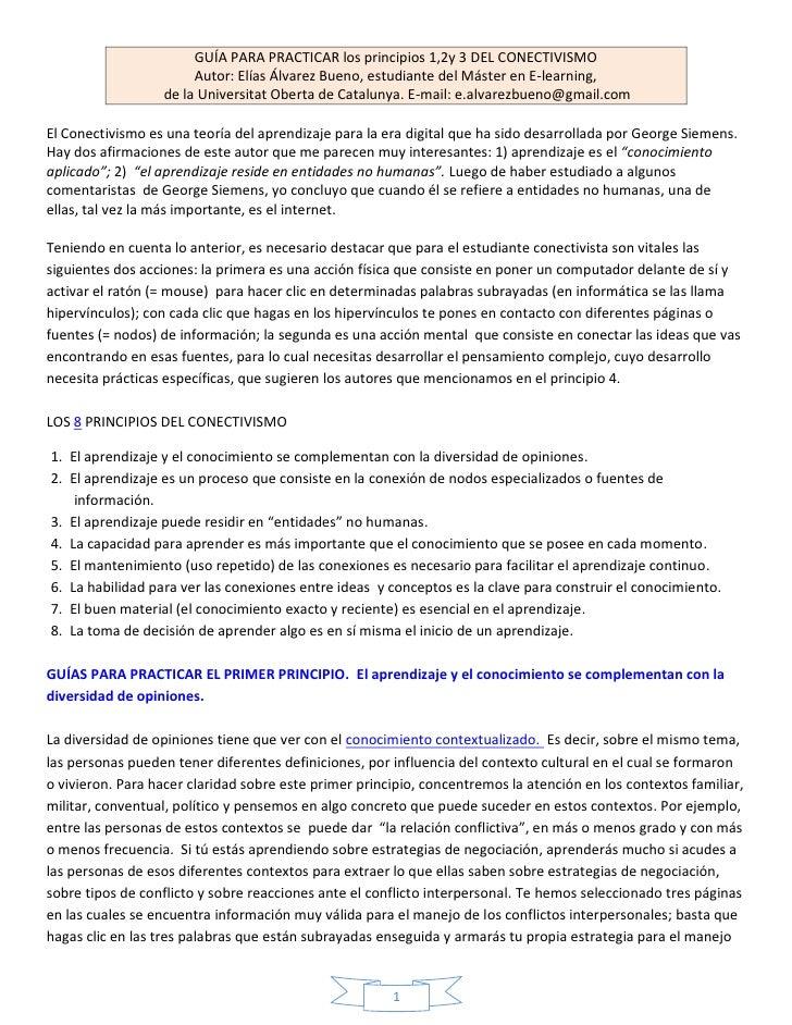 GUÍA PARA PRACTICAR los principios 1,2y 3 DEL CONECTIVISMO                       Autor: Elías Álvarez Bueno, estudiante de...