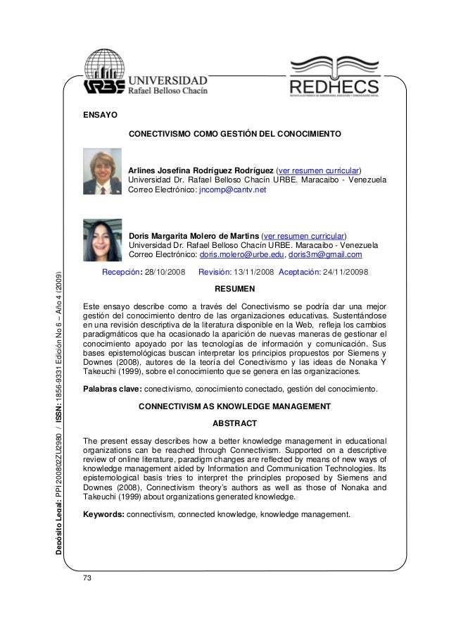 73 DepósitoLegal:PPI200802ZU2980/ISSN:1856-9331EdiciónNo6–Año4(2009) ENSAYO CONECTIVISMO COMO GESTIÓN DEL CONOCIMIENTO Arl...