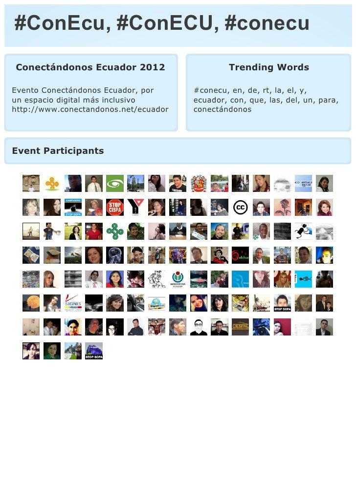 #ConEcu, #ConECU, #conecuConectándonos Ecuador 2012                      Trending WordsEvento Conectándonos Ecuador, por  ...