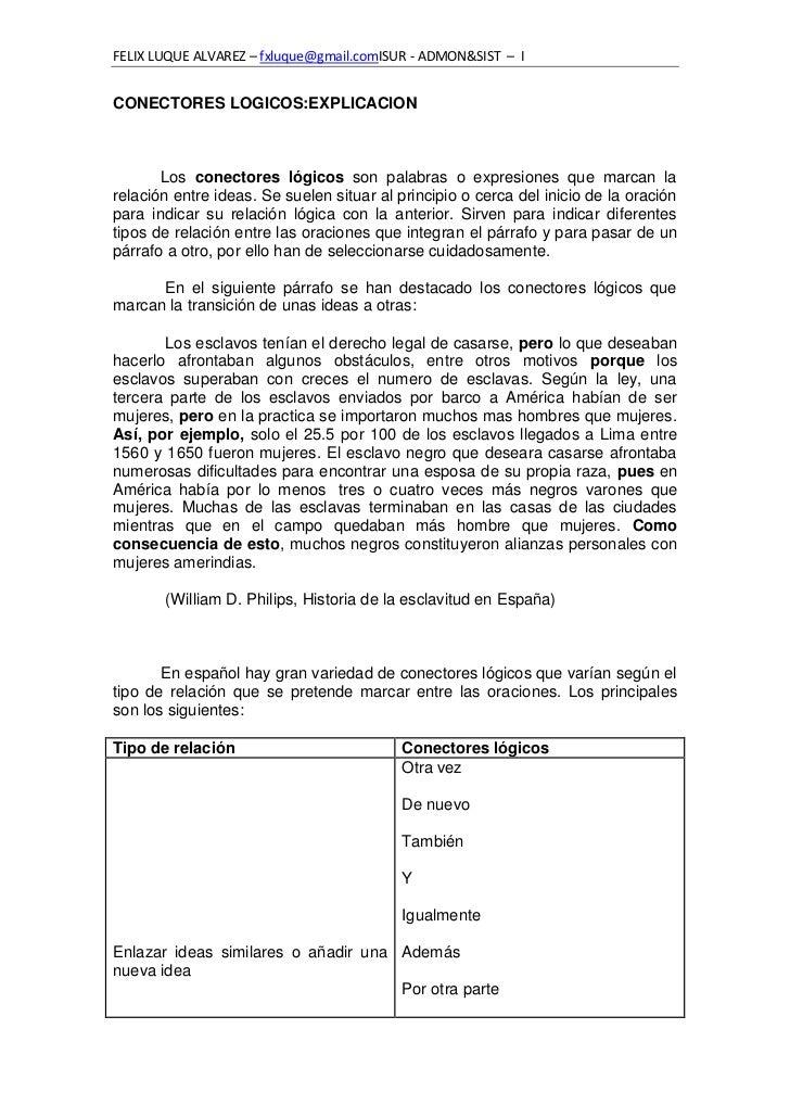 FELIX LUQUE ALVAREZ – fxluque@gmail.comISUR - ADMON&SIST – ICONECTORES LOGICOS:EXPLICACION       Los conectores lógicos so...