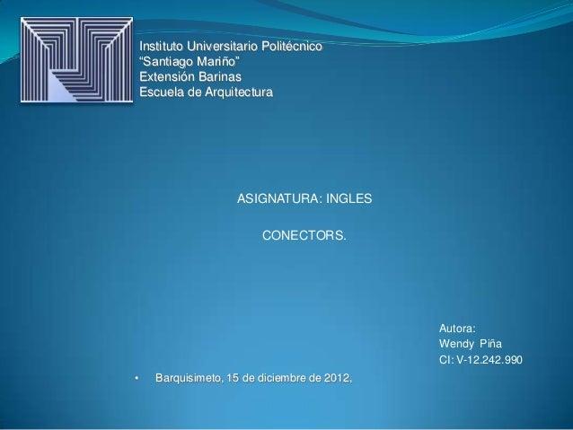 """Instituto Universitario Politécnico    """"Santiago Mariño""""    Extensión Barinas    Escuela de Arquitectura                  ..."""