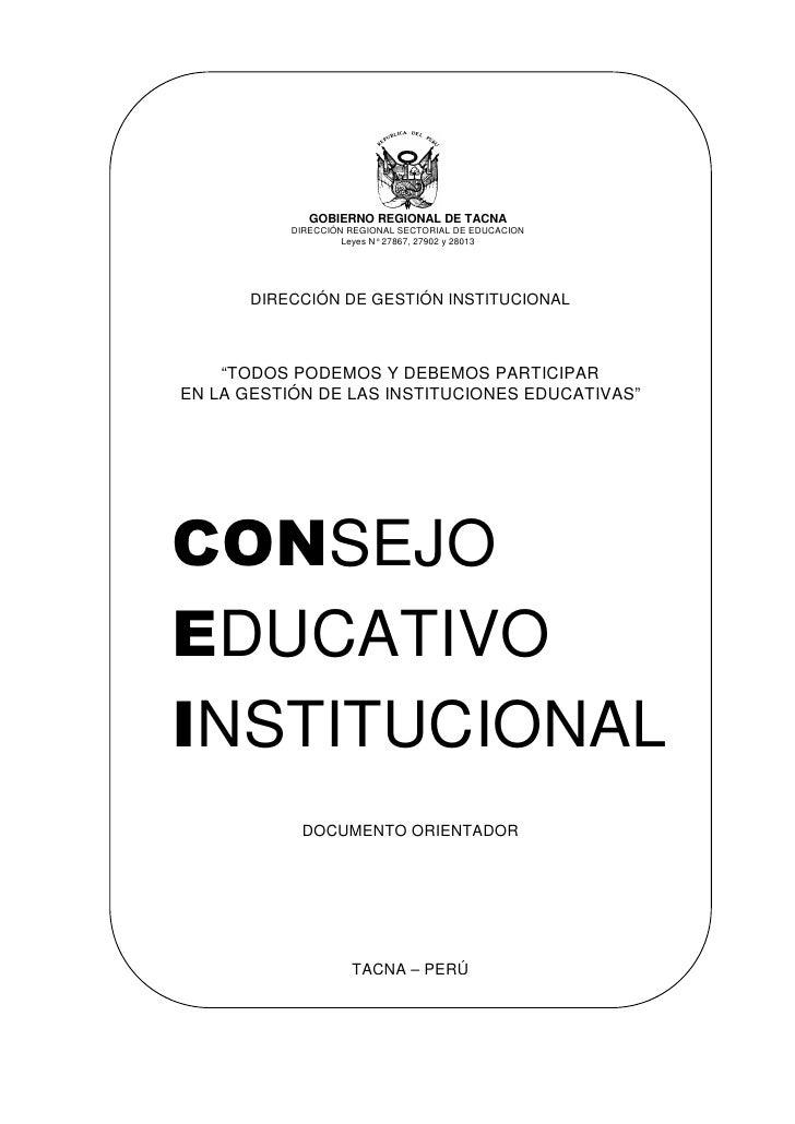 GOBIERNO REGIONAL DE TACNA           DIRECCIÓN REGIONAL SECTORIAL DE EDUCACION                    Leyes N° 27867, 27902 y ...