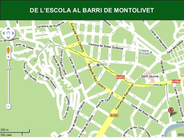 DE L'ESCOLA AL BARRI DE MONTOLIVET