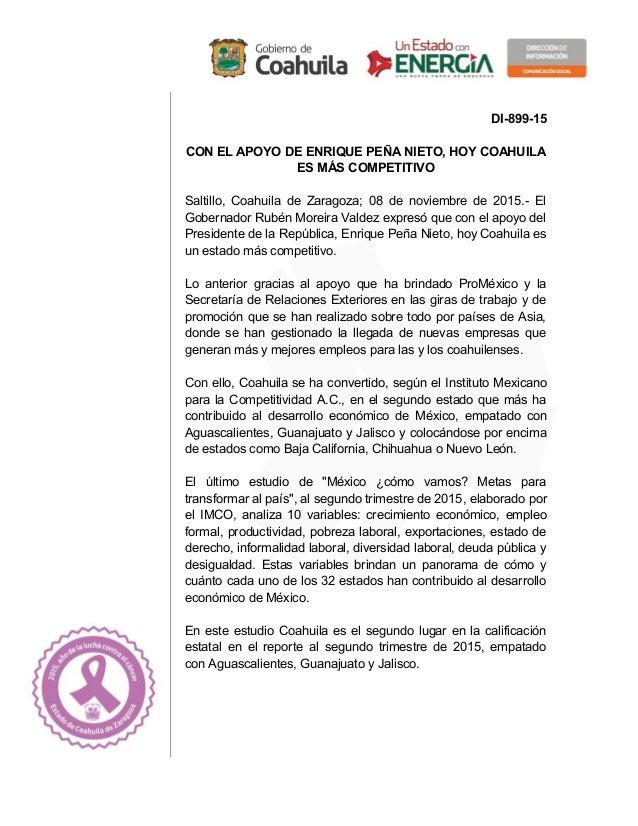 DI-899-15 CON EL APOYO DE ENRIQUE PEÑA NIETO, HOY COAHUILA ES MÁS COMPETITIVO Saltillo, Coahuila de Zaragoza; 08 de noviem...