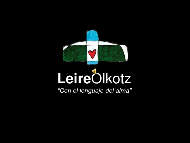 "LeireOlkotz""Con el lenguaje del alma""<br />"