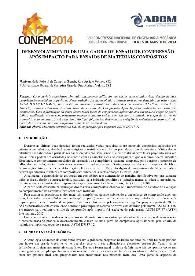 DESENVOLVIMENTO DE UMA GARRA DE ENSAIO DE COMPRESSÃO APÓS IMPACTO PARA ENSAIOS DE MATERIAIS COMPÓSITOS  ¹Universidade Fede...